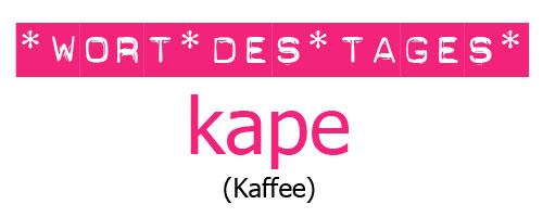 "Tagalog lernen mit ""Mabuhay Tisay"": das Wort des Tages ist heute ""kape"" (Kaffee) © Valerie Till"