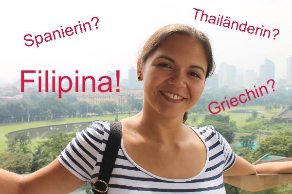 Herkunftsratespiel: Spanierin? Griechin? Thailänderin? Nein, Filipina!